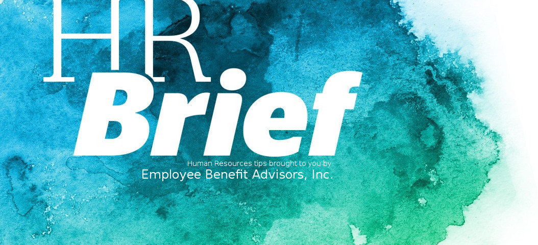HR Brief November 2016 Employee Benefit Advisors